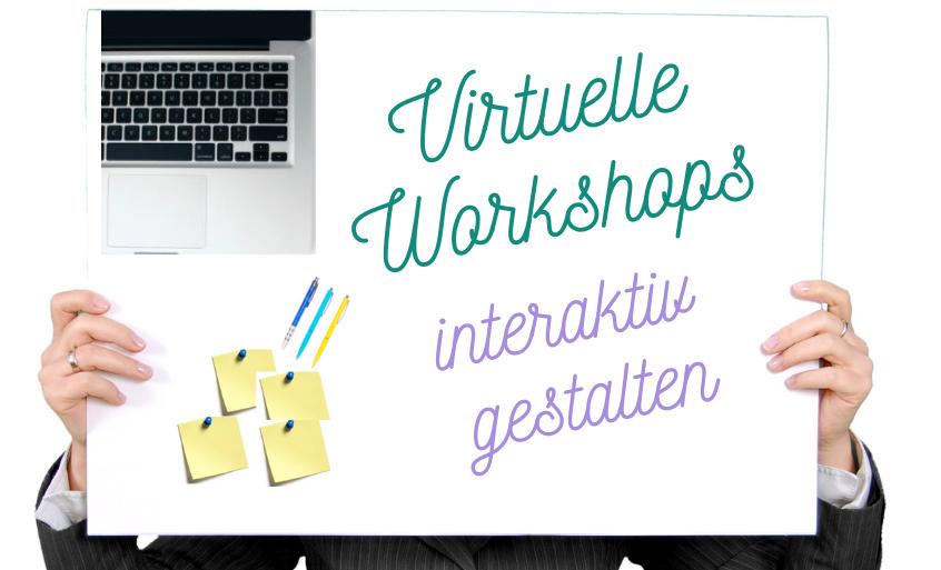 You are currently viewing Virtuelle Workshops interaktiv gestalten